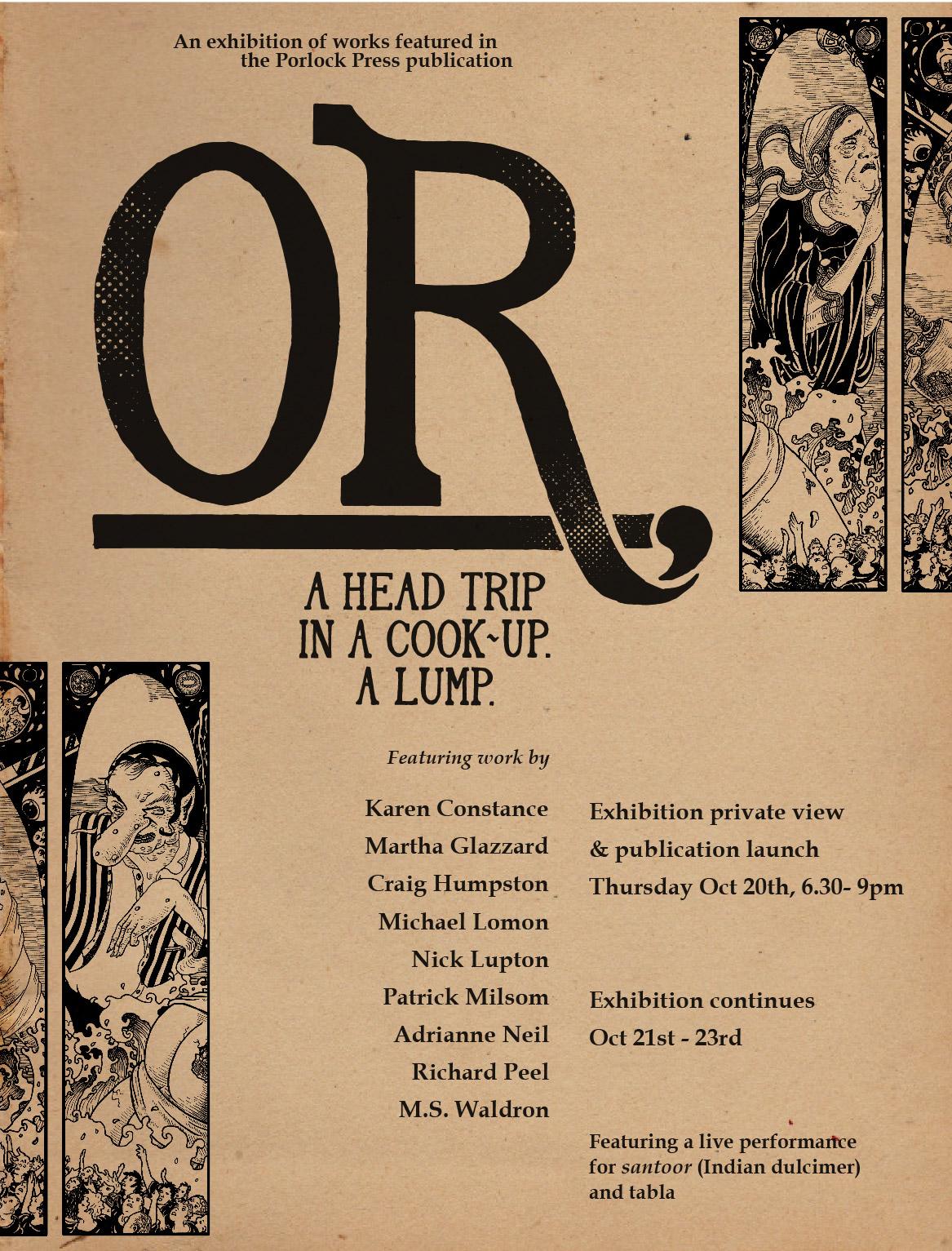OR A HEAD TRIP IN A COOK-UP. A LUMP.